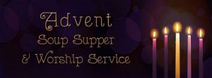 Advent Soup Supper & Worship Service @ St. Paul Lutheran Church